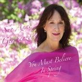 You Must Believe in Spring de Sue Anne Gershenzon