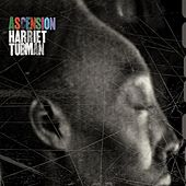 Ascension by Harriet Tubman