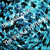 The Sound of Things de Michael Greco