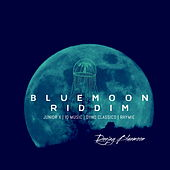 Bluemoon Riddim by Deejay Bluemoon