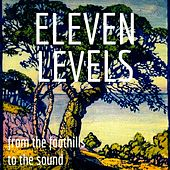 From the Foothills to the Sound von Eleven Levels