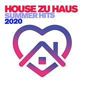 House zu Haus, Vol. 1 - Summer Hits 2020 by Various Artists