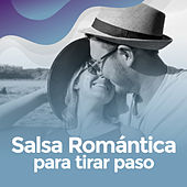Salsa romantica para tirar paso de Various Artists