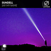 Say My Name de Sundell