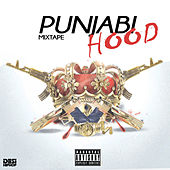 Punjabi Hood - Mixtape by Various Artists