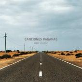 Canciones Paganas de Maxi Velloso