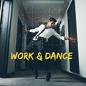 Work & Dance von Various Artists