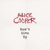Don`t Give Up de Alice Cooper