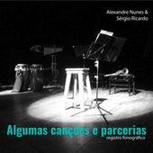 Algumas Canções e Parcerias by Alexandre Nunes