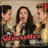 Talk Dirty de The Silverettes