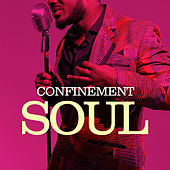 Confinement Soul by Various Artists