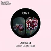 Dream on the Road by Adrien M