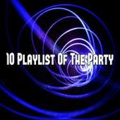 10 Playlist of the Party de CDM Project