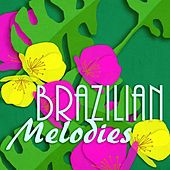 Brazilian Melodies de Various Artists