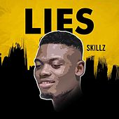 Lies by Skillz