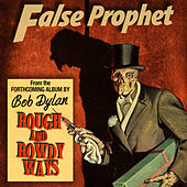 False Prophet de Bob Dylan