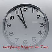Everything Happens on Time by Daniel O'Donnell, George Gershwin, Joe Tex, Peggy Lee, Ray Conniff, Marty Robbins, Henry Hall, Wilbert Harrison, Dinah Shore, Bo Diddley, The Champs, Carmen McRae, Solomon Burke, Bobby Darin