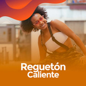 Regueton Caliente de Various Artists