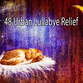 48 Urban Lullabye Relief by S.P.A