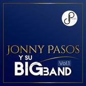 Jonny Pasos y Su Big Band, Vol. 1 de Jonny Pasos