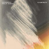 Illuminate by Cathedral