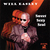 Sweet Sexy Soul by Will Easley
