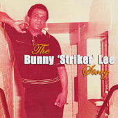 The Bunny Striker Lee Story, Vol. 4 by Various Artists