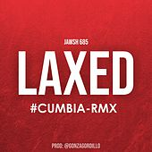 Laxed (Cumbia Rmx) by Jawsh 685