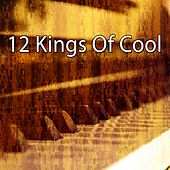 12 Kings of Cool by Bar Lounge