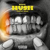 Hush Interlude von Kovic