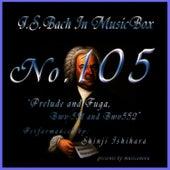 Bach In Musical Box 105 / Prelude And Fuga Bwv551,Bwv552 by Shinji Ishihara