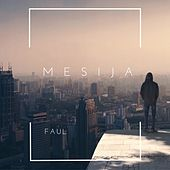 Mesija by Faul