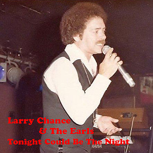 Tonight Could Be The Night by Larry Chance