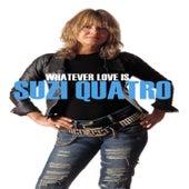 Whatever Love Is de Suzi Quatro