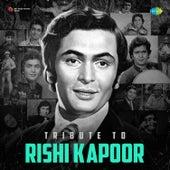 Tribute To Rishi Kapoor by Rishi Kapoor