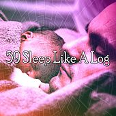 59 Sleep Like a Log de Smart Baby Lullaby