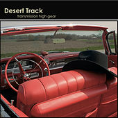 Transmission High Gear by Desert Track
