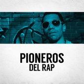 Pioneros del Rap de Various Artists