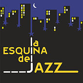 La Esquina del Jazz by Carlos Ángel Carbonell