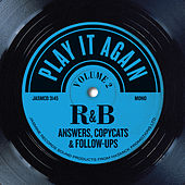 Play It Again, Vol 2: R&B Answers, Copycats & Follow-Ups by Various Artists