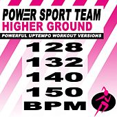 Higher Ground (Powerful Uptempo Cardio, Fitness, Crossfit & Aerobics Workout Versions) de Power Sport Team
