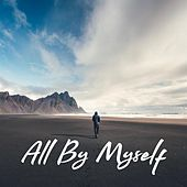 All By Myself by Various Artists
