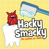 Hacky Smacky (Ne spălăm pe dinți) de Cântece Pentru Copii