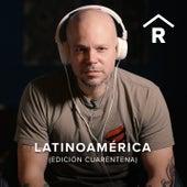 Latinoamérica (Edición Cuarentena) de Residente