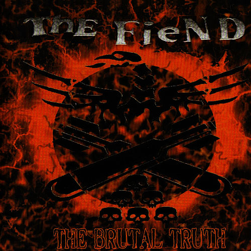 The Brutal Truth by Fiend
