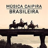 Música Caipira Brasileira de Various Artists
