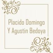 Placido Domingo y Agustin Bedoya de Agustín Bedoya Y su Conjunto, Jose Agustin Bedoya, Agustin Bedova Y Su Conjunto, Plácido Domingo