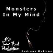 Monsters In My Mind von Vocal Producktions