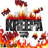 Who's Doin More Than Me de Kreepa