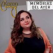 MEMORIAS DEL AYER de Karen Carranza